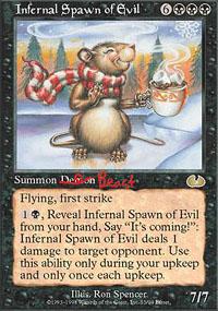 Infernal Spawn of Evil - Unglued