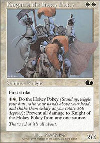 Knight of the Hokey Pokey - Unglued