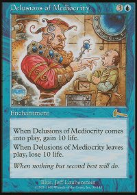 Delusions of Mediocrity - Urza's Legacy
