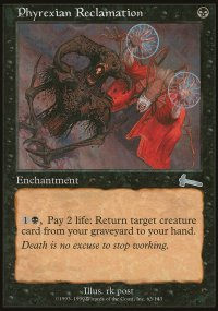 Phyrexian Reclamation - Urza's Legacy
