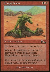 Sluggishness - Urza's Legacy