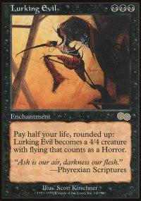 Lurking Evil - Urza's Saga