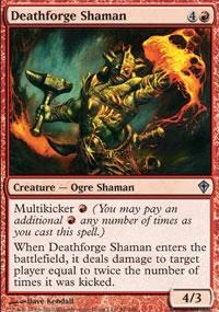 Deathforge Shaman - Worldwake